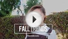 Fall Trends Lookbook