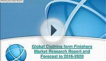New Study: Global Clothing form Finishers Industry Trend