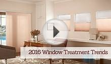 Window Treatment Trends & New Products for 2016